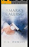 Amara's Calling: A Billionaire's Club Novel (Billionaire's Club Series Book 1)