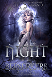 Night of the Berserkers: A Reverse Harem Romance