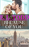 Because Of You (Forever and Ever #12)