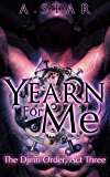 Yearn For Me (The Djinn Order #3)