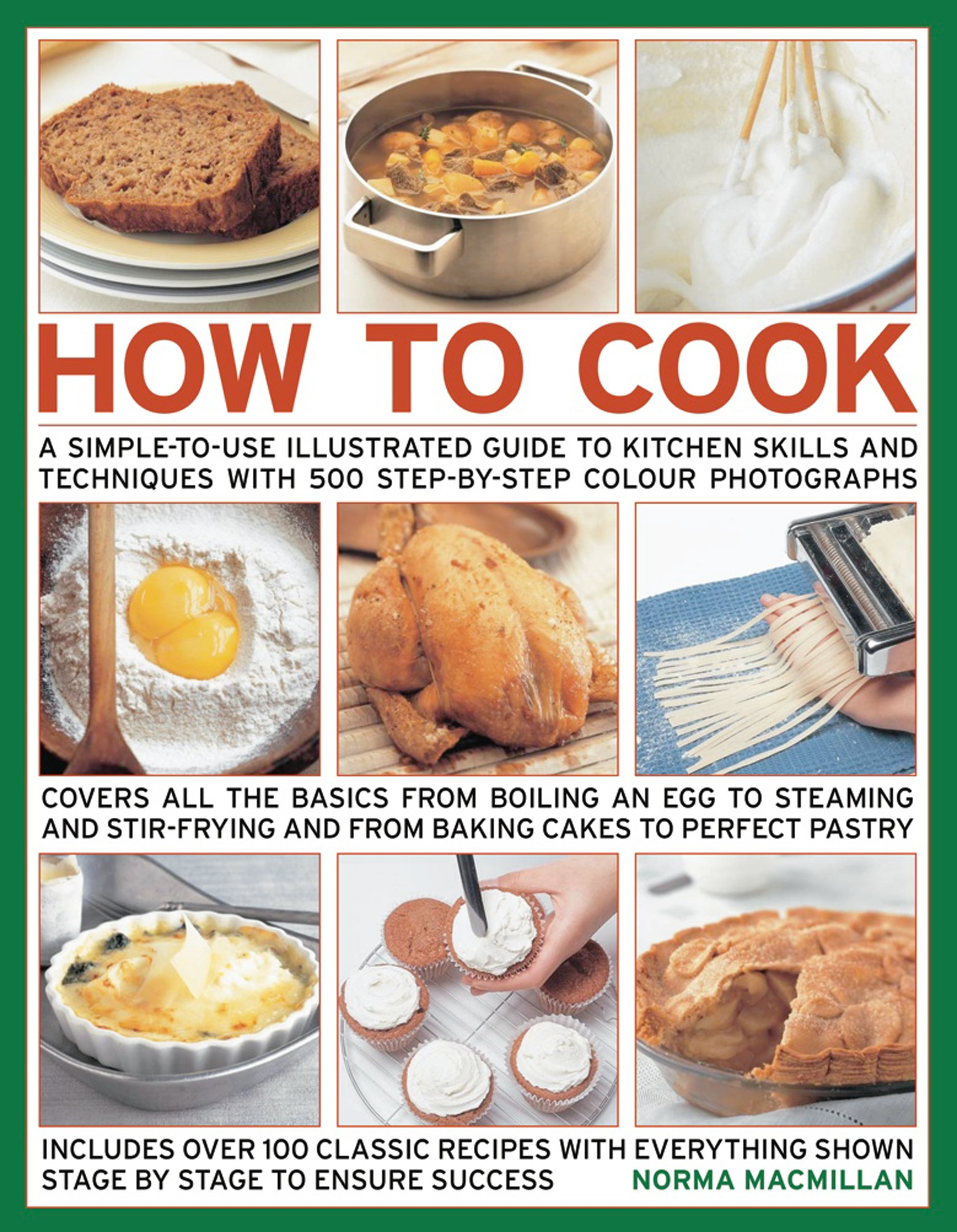 Read Online How To Cook: Step-by-step skills, techniques made easy, easy-to-cook recipes, great tasting results ebook