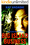 Big Island Business (The Island Breeze Series Book 4)