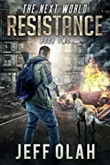 The Next World - RESISTANCE - Book 2 (A Post-Apocalyptic Thriller) Kindle Edition