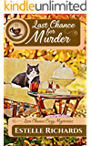 Last Chance for Murder (Lisa Chance Cozy Mysteries Book 1)