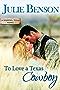 To Love a Texas Cowboy (Wishing, Texas Book 1) (English Edition)