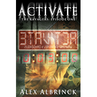 Activate (The Ravagers - Episode One)
