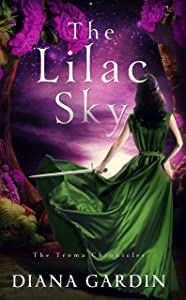 The Lilac Sky (The Troma Chronicles Book 1)