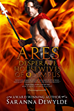 Desperate Housewives of Olympus: Ares (Ambrosia Lane Book 3)