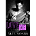 Love Me (Love Me, I'm Famous Book 5)