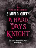 A Hard Day's Knight: Nightside Book 11 (English Edition)