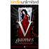 V Games (The Vampire Games Book 1)
