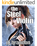 The Steel Violin