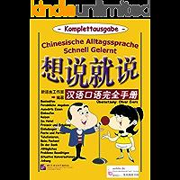 Chinesische Alltagssprache Schnell Gelernt - Komplettausgabe