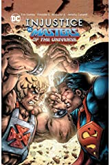 Injustice Vs. Masters of the Universe (2018-2019) Kindle Edition