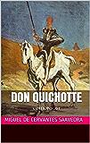 Don Quichotte (intégral 4 livres): EDITIONS JM