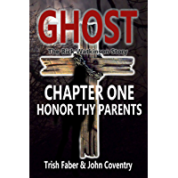 Ghost: Honor Thy Parents: The Rick Watkinson Story