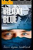 Biloxi Blue (The Biloxi Series Book 2)