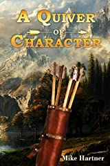 A Quiver of Character: Stories from The Eternity Series