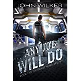 Any Job Will Do (The Grand Human Empire Book 1)