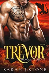 Trevor (Dragon Elements Book 5) Kindle Edition