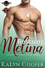 Rescuing Melina (Special Forces: Operation Alpha) Kindle Edition
