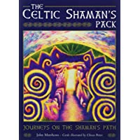 The Celtic Shaman's Pack: Journeys on the Shaman's Path