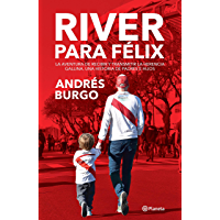 River para Félix (Spanish Edition)