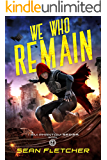 We Who Remain (I Am Phantom Book 2)
