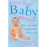 Secrets Of The Baby WhispererHow to Calm, Connect and Communicate with your Baby