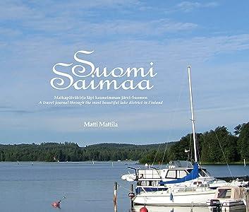 Suomi Saimaa (Finnish Edition)