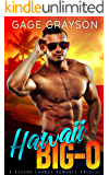 Hawaii Big-O: A Second Chance Romance Prequel