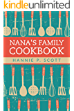 Nana's Family Cookbook: Our Most Loved Family Recipes (English Edition)