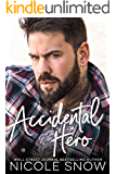 Accidental Hero: A Marriage Mistake Romance (English Edition)