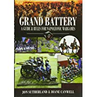 Grand Battery: Guide and Rules for Napoleonic Wargames