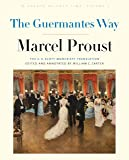 The Guermantes Way: In Search of Lost Time, Volume 3