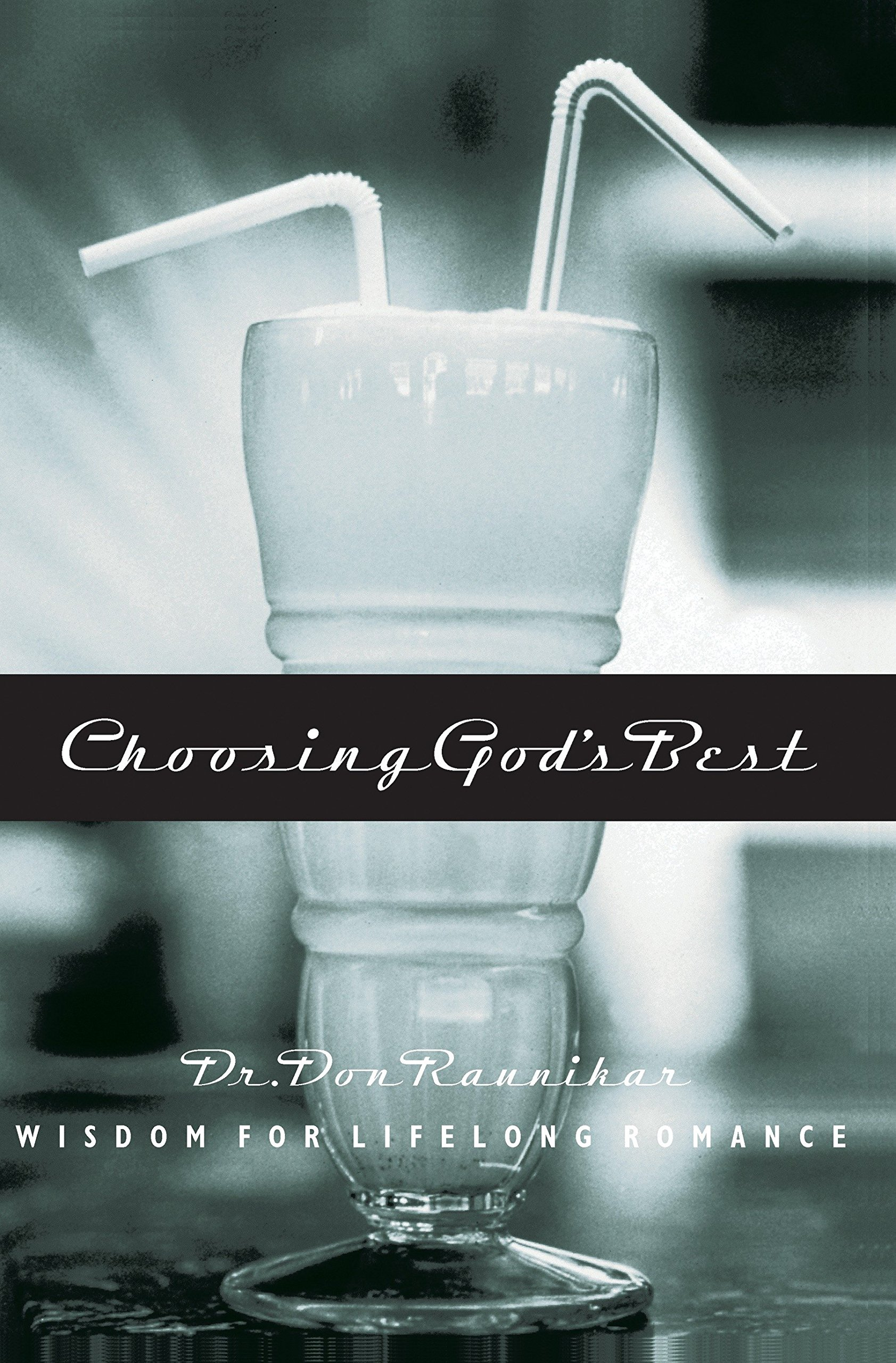 Choosing God's Best: Wisdom for Lifelong Romance pdf