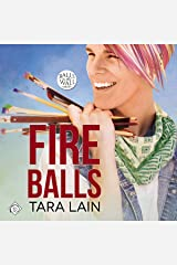 Fire Balls: Balls to the Wall Series, Book 2 Audible Audiobook