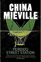 Perdido Street Station eBook Kindle