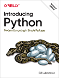 Introducing Python: Modern Computing in Simple Packages (English Edition)