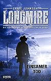 Longmire: Einsamer Tod: Thriller (Longmire-Thriller 2)