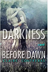 Darkness Before Dawn (Darkness Series- Book 2) Kindle Edition