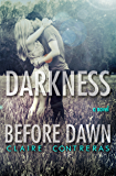 Darkness Before Dawn (Darkness Series- Book 2)