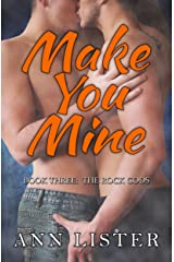 Make You Mine (The Rock Gods Book 3) Kindle Edition