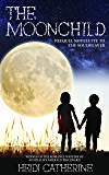The Moonchild: Prequel Novelette to The Soulweaver Series