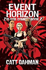 Event Horizon: Z Is For Zombie Book 2 Kindle Edition
