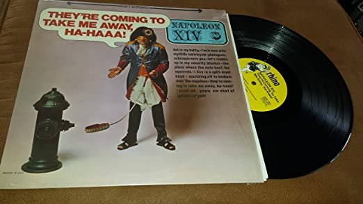 napoleon xiv they re coming to take me away napoleon xiv amazon