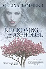The Reckoning of Asphodel (The Asphodel Cycle Book 1) Kindle Edition