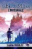 L'Élu de Milnor: L'Intégrale des 5 tomes de la saga