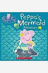 Peppa's Mermaid Adventure (Peppa Pig) Kindle Edition