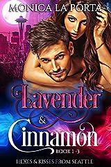 Lavender & Cinnamon Box Set: Books 1-3 (Hexes & Kisses from Seattle) Kindle Edition